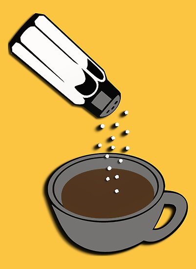 Salty coffee... by buyart