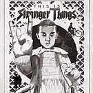 This is Stranger Things by missamberw