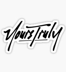 yours truly stickers redbubble