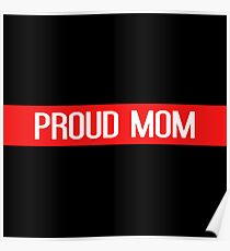 Firefighter: Proud Mom Poster