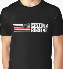 Firefighter: Proud Sister (Black Flag, Red Line) Graphic T-Shirt