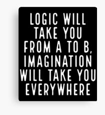 Imagination Will Take You Everywhere Canvas Print