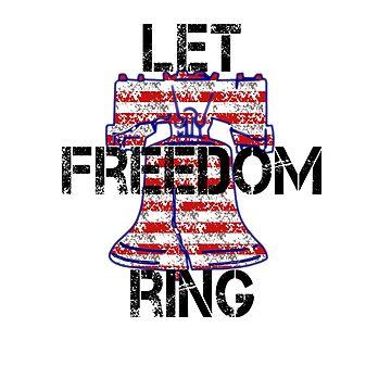 Let Freedom Ring Liberty Bell U.S. Patriotism by Rightbrainwoman