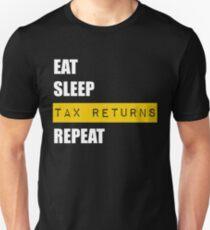 Eat Sleep Tax Returns Repeat Unisex T-Shirt