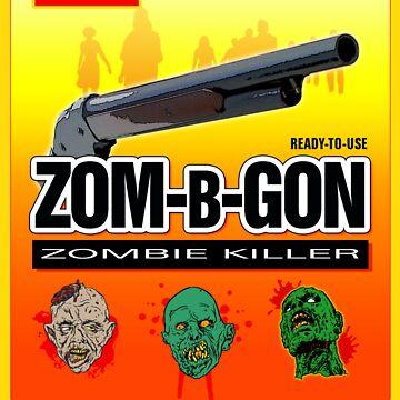 Zom-B-Gon by limey57
