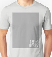 18% Gray Card Unisex T-Shirt