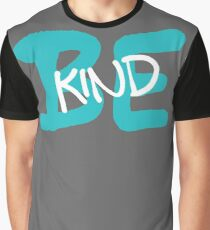 Be Kind Slogan Graffiti / Hip Hop style (Blue) Graphic T-Shirt