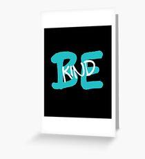 Be Kind Slogan Graffiti / Hip Hop style (Blue) Greeting Card