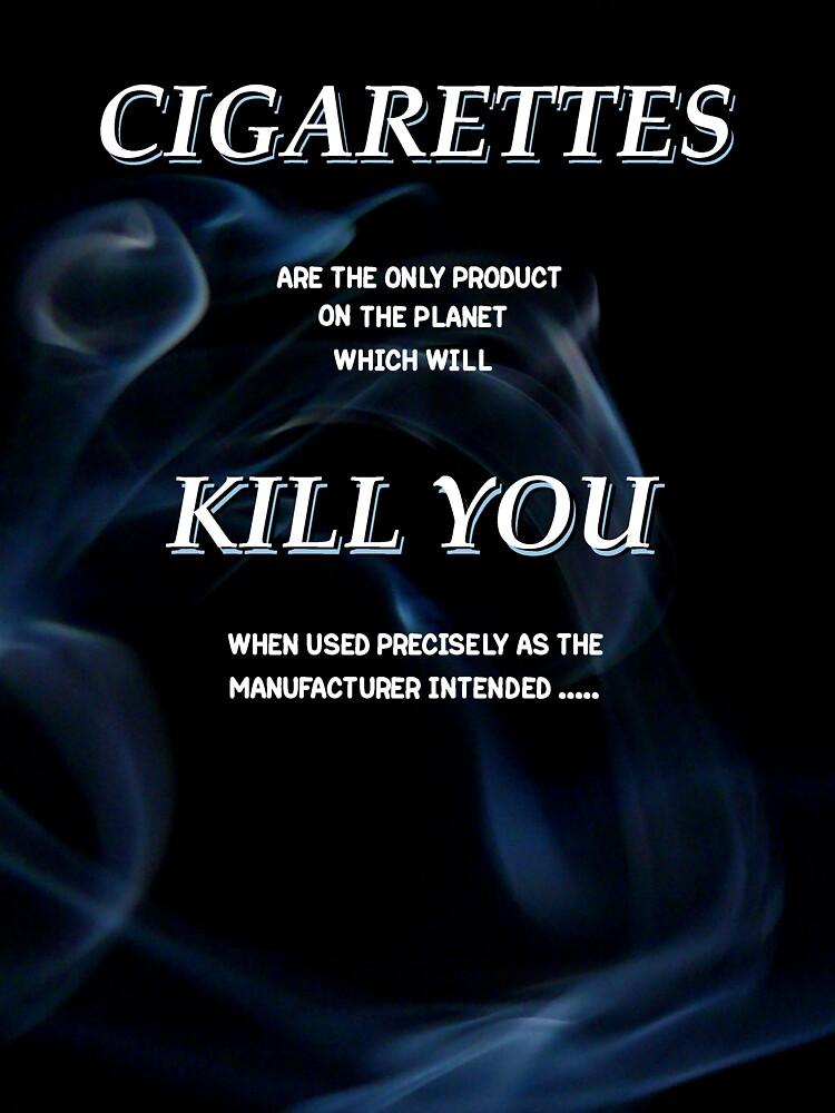 cigarettes kill by peteroxcliffe
