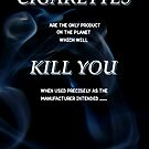 cigarettes kill by peteroxcliffe