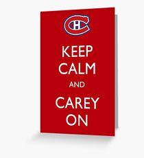 Keep Calm & Carey On Greeting Card