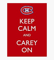 Keep Calm & Carey On Photographic Print