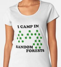 I Camp in Random Forests - Green Women's Premium T-Shirt