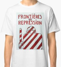 Borders repression Classic T-Shirt