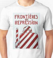 Borders repression Unisex T-Shirt