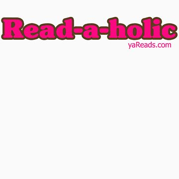 Readaholic by yareads