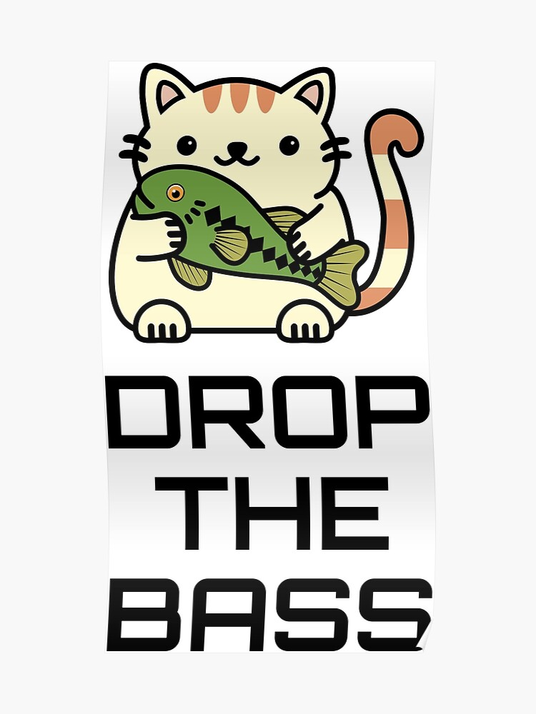 Drop The Bass Poster By Ilexdesigns Redbubble