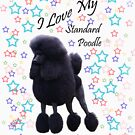 I Love My Standard Poodle - Stars by Rebecca Newton
