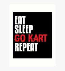 Go Kart Gift Eat Sleep Go Kart Repeat Fun Kart Racing Art Print
