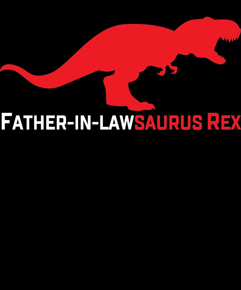 Father In Law Gift Father In Lawsaurus Rex Bridal Party Wedding