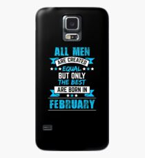 February Birthday Gift Best Are Born In Bday Present 2018 Case/Skin for Samsung Galaxy