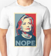"Hillary Clinton ""NOPE"" Election Shirt T-Shirt"