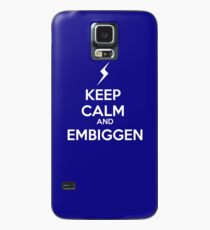 KEEP CALM AND EMBIGGEN Case/Skin for Samsung Galaxy
