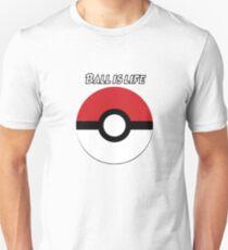 Ball is Life- Pokemon Unisex T-Shirt