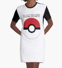 Ball is Life- Pokemon Graphic T-Shirt Dress