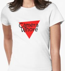 camera whore Womens Fitted T-Shirt