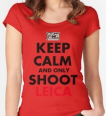 Keep Calm and Only Shoot Leica Women's Fitted Scoop T-Shirt
