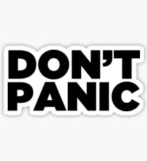 Don't Panic ~ Motivation Feminist Mantra Sticker