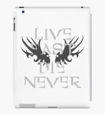 LIVE FAST, DIE NEVER. iPad Case/Skin