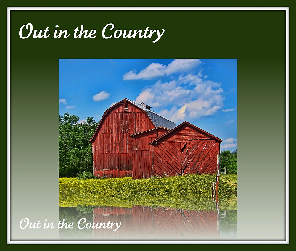 Out in the Country by lynell