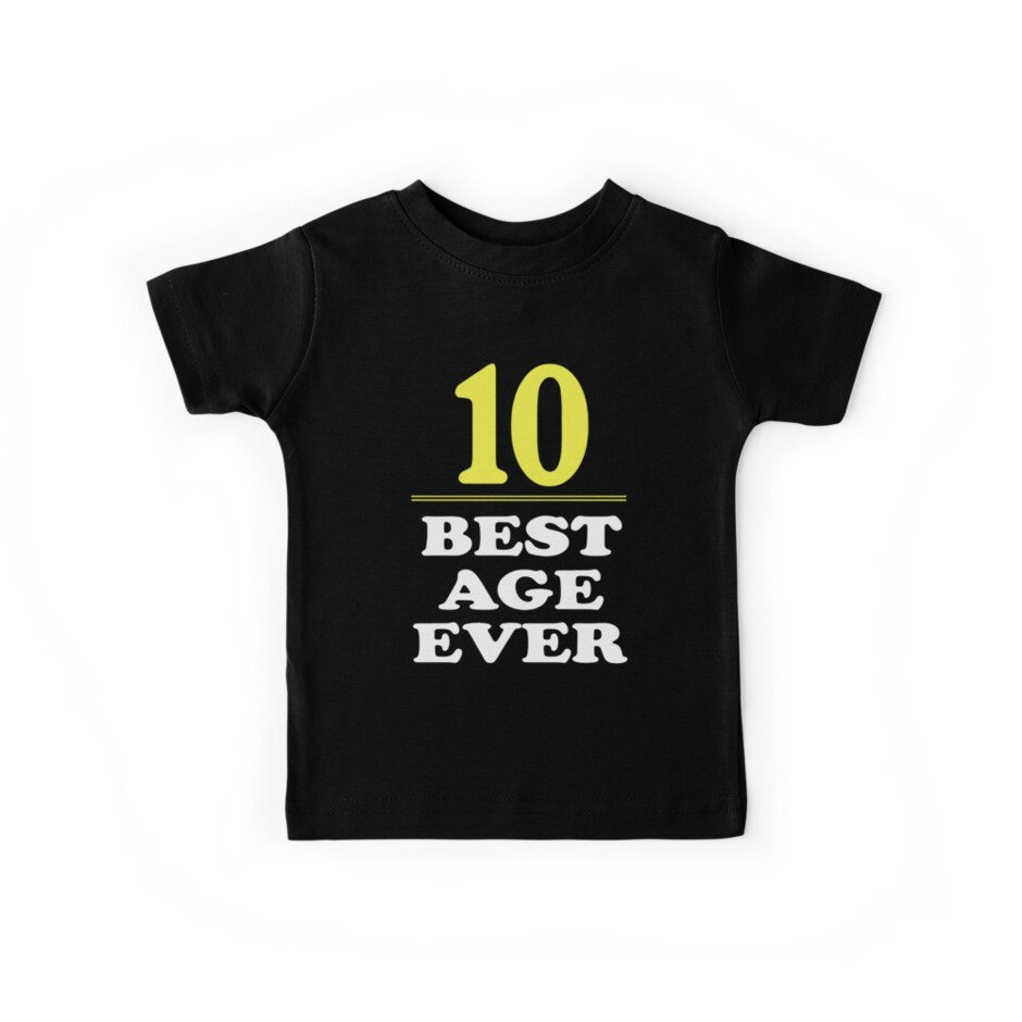 10 Best Age Ever Shirt Years Old 10th Birthday T Shirts