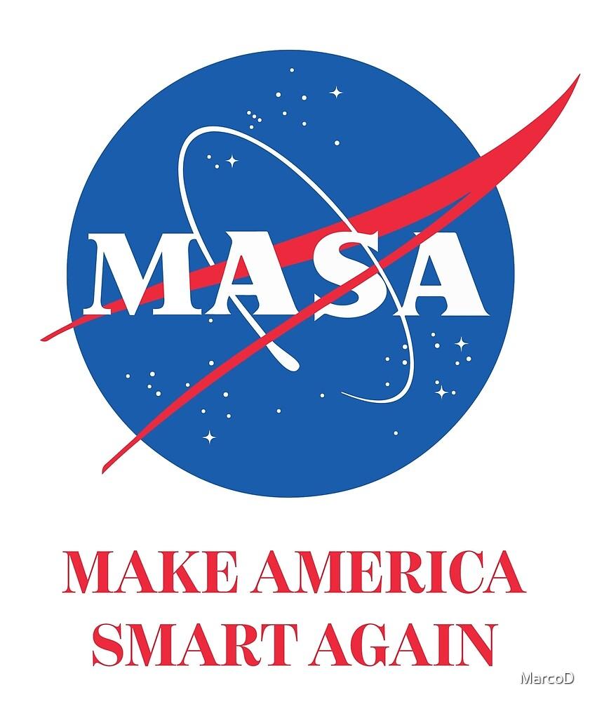 MASA - Make America Smart Again by MarcoD