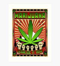 MARIJUANA - LEGALIZE IT NOW Art Print