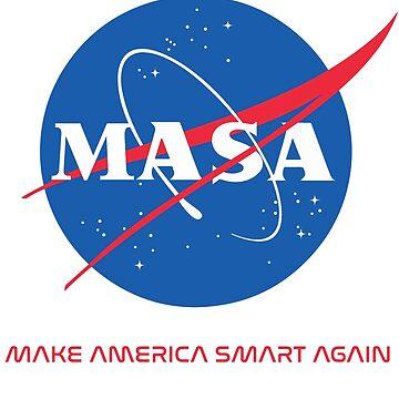 Make America Smart Again - Nasa X Masa by MarcoD