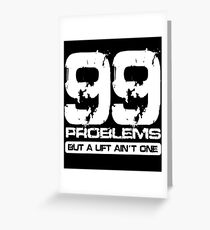Arnold schwarzenegger birthday greeting cards redbubble 99 problems tee gym bodybuilding weights training funny birthday bodybuilding t shirts greeting card bookmarktalkfo Image collections