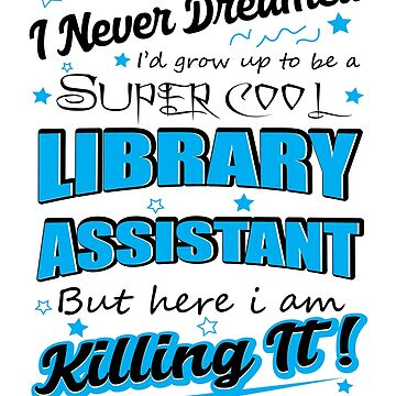 Funny Librarian tshirt! Best Librarian Gifts by Jakaria