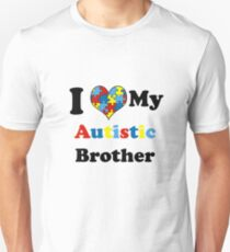 I Love My Autistic Brother Unisex T-Shirt