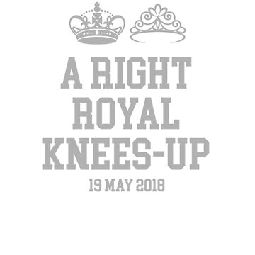 A Right Royal Knees-Up Wedding Souvenir T-shirt by barrowandcole