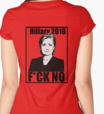 Hillary 2016- F*CK NO Women's Fitted Scoop T-Shirt