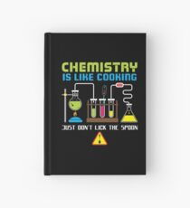 Chemistry Is Like Cooking - Funny Chemistry Quote Gift Notizbuch