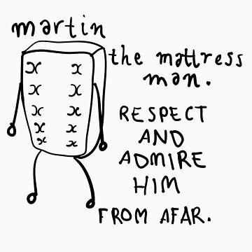 Martin the Mattress Man by NPManders