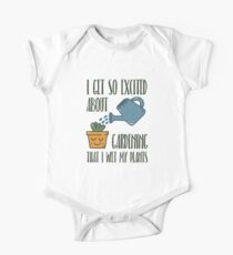 I Get So Excited About Gardening - Funny Gardening Gift One Piece - Short Sleeve