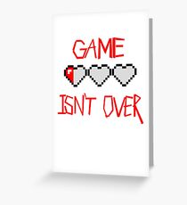 The Game Isn't Over Greeting Card
