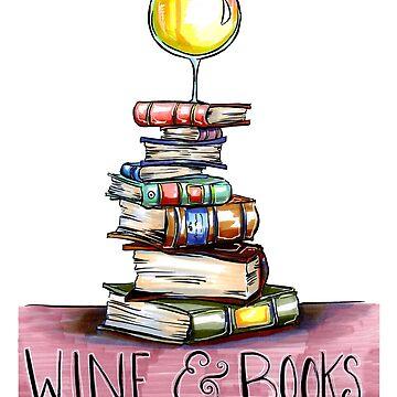 Wine & Books by obillwon