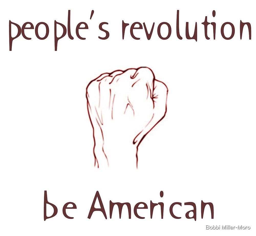 People's Revolution by Bobbi Miller-Moro