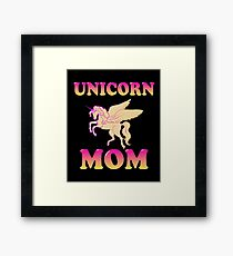 Unicorn Mom Gift Unicorns Theme Birthday Mom Mother Framed Print